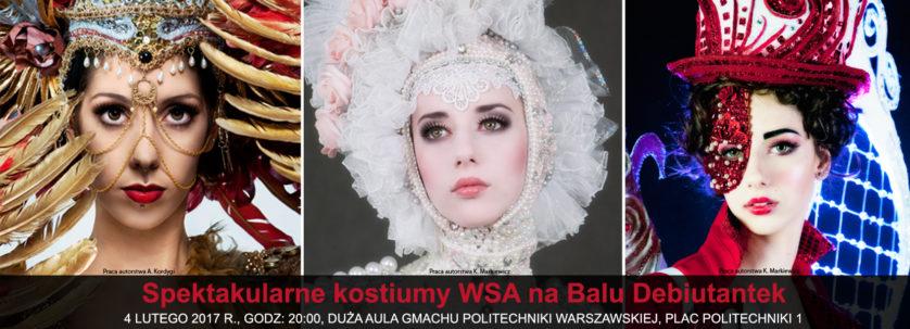bal debiutantek, wyższa szkoła artystyczna, pokaz, kostium i rekwizyt sceniczny, politechnika warszawska,